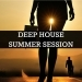 Deep House Summer Session