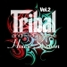 Tribal and Progressive House Session, Vol. 2