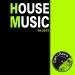 House Music 04.2013