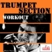 Trumpet Section Workout