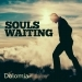 Souls Waiting