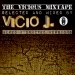 The Vicious Mixtape