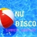 Nu Disco Summer Sampler