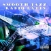 Smooth Jazz Radio Latin Hits, Vol. 3