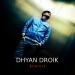 Dhyan Droik Remixes