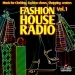 Fashion House Radio, Vol. 1