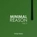 Minimal Reason, Vol. 3