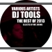 DJ Tools: The Best of 2013
