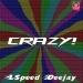 Crazy!