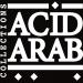 Acid Arab Collections