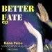 Better Fate - EP