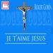 Je t'aime Jesus