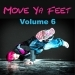 Move Ya Feet, Vol. 6