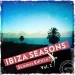 Ibiza Seasons - Summer Edition, Vol. 2