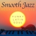 Smooth Jazz: Relaxing Music