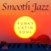 Smooth Jazz: Relaxing Music, Vol. 2