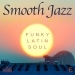 Smooth Jazz Relaxing Music, Vol. 6