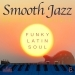 Smooth Jazz Relaxing Music, Vol. 8
