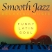 Smooth Jazz: Relaxing Music, Vol. 9