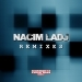 Nacim Ladj Remixes