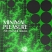 Minimal Pleasure, Vol. 3