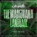 The Marijuana Language