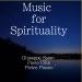 Music for Spirituality