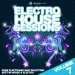 Electro House Sessions, Vol. 7