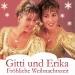 Weihnachten mit Gitti und Erika