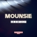 Mounsie Remixes