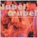 Jubeltrubel, Vol. 2