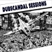 Dubscandal Sessions