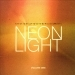 Neonlight, Vol. 1
