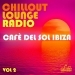 Chillout Lounge Radio, Vol. 2