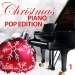 Christmas Piano Pop Edition, Vol. 1