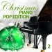 Christmas Piano Pop Edition, Vol. 2