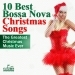 10 Best Bossa Nova Christmas Songs