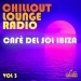 Chillout Lounge Radio, Vol. 3