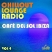 Chillout Lounge Radio, Vol. 4