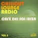 Chillout Lounge Radio, Vol. 5