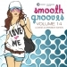 Smooth Grooves, Vol. 14