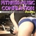 Fitness Music Compilation, Vol. 2