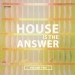 House Is the Answer, Vol. 2