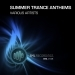 Summer Trance Anthems, Vol. 1