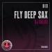 Fly Deep Sax