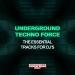 Underground Techno Force