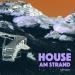 House am Strand, Vol. 1