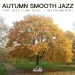 Autumn Smooth Jazz