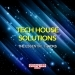 Tech House Solutions