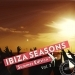 Ibiza Seasons - Summer Edition, Vol. 3